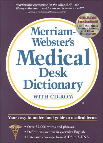 Merriam Websters Medical Dictionary